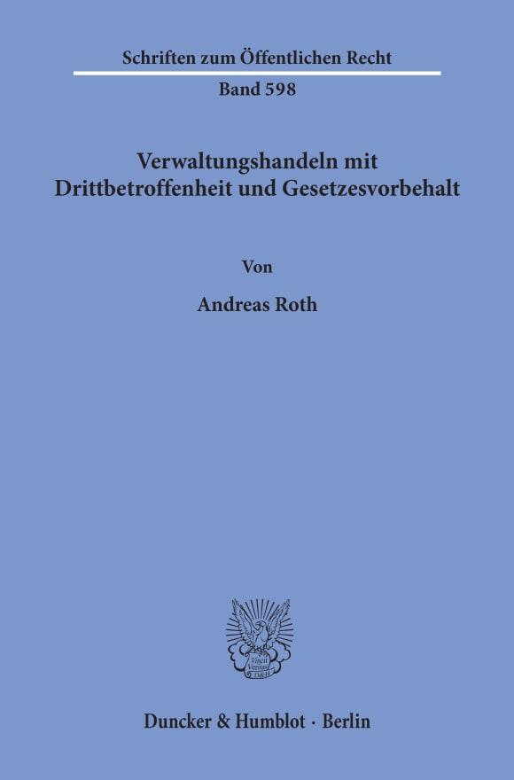 Cover Verwaltungshandeln mit Drittbetroffenheit und Gesetzesvorbehalt