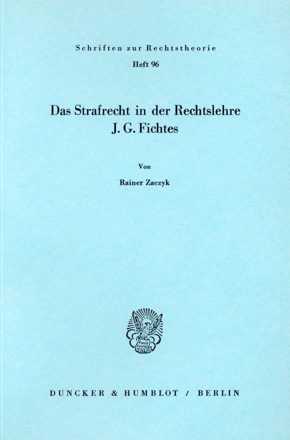 Cover Das Strafrecht in der Rechtslehre J. G. Fichtes