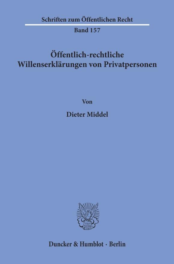 Cover Öffentlich-rechtliche Willenserklärungen von Privatpersonen