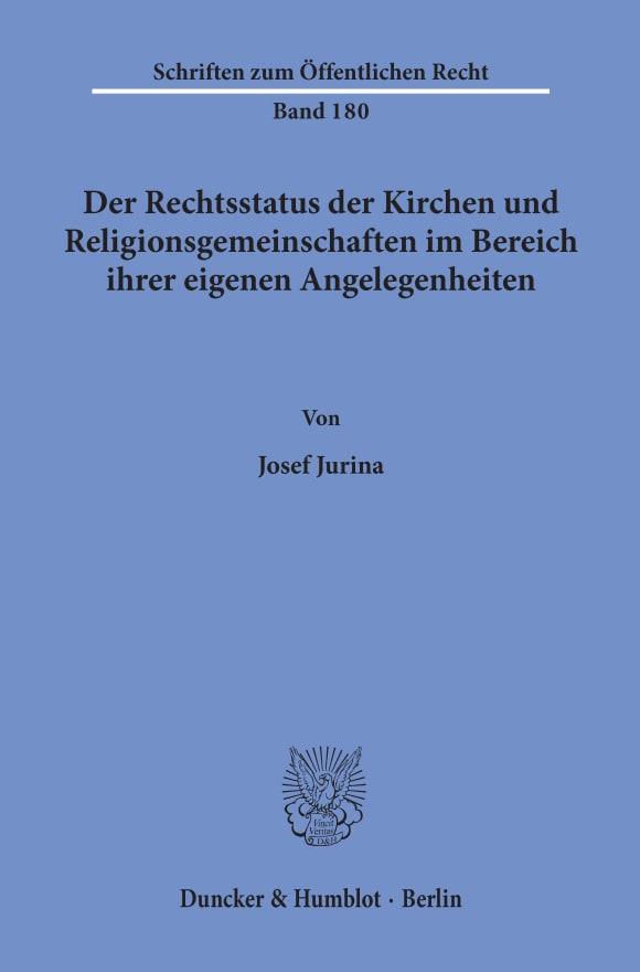 Cover Der Rechtsstatus der Kirchen und Religionsgemeinschaften im Bereich ihrer eigenen Angelegenheiten