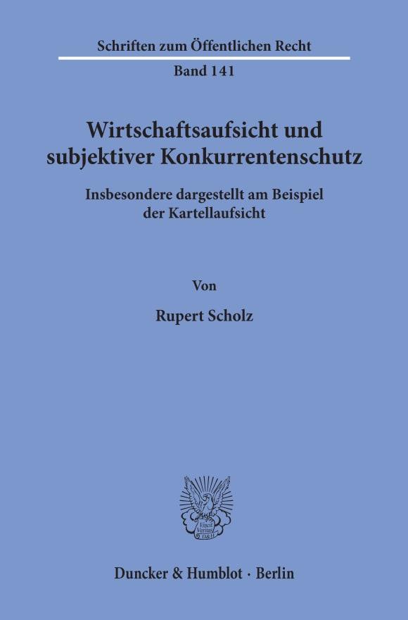 Cover Wirtschaftsaufsicht und subjektiver Konkurrentenschutz
