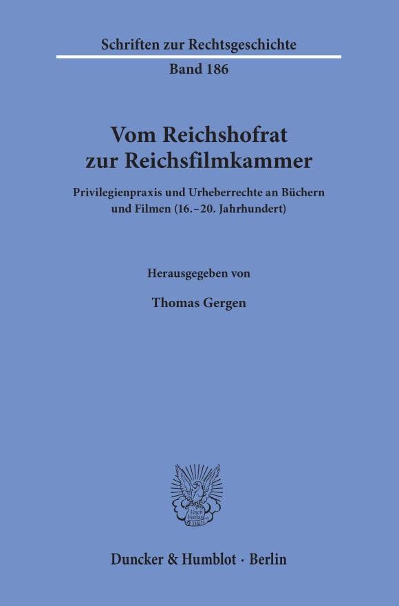 Cover Vom Reichshofrat zur Reichsfilmkammer