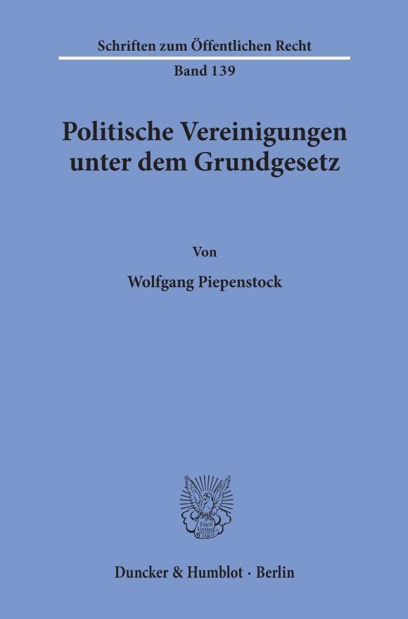 Cover Politische Vereinigungen unter dem Grundgesetz