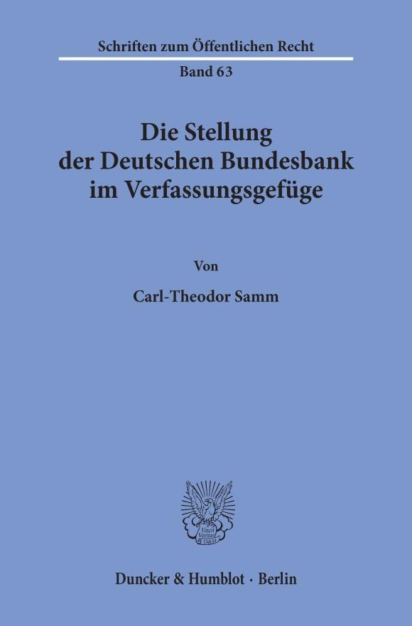Cover Die Stellung der Deutschen Bundesbank im Verfassungsgefüge