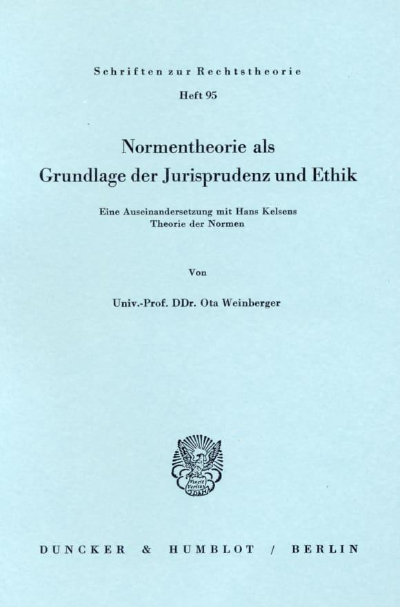 Cover Normentheorie als Grundlage der Jurisprudenz und Ethik