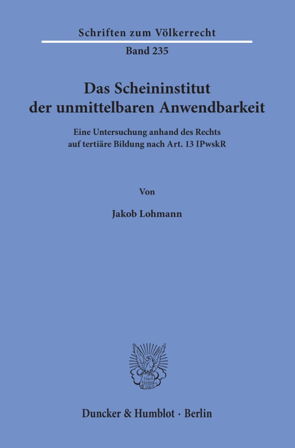 Cover Das Scheininstitut der unmittelbaren Anwendbarkeit