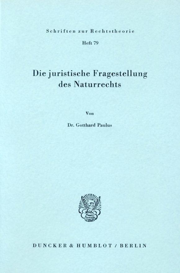 Cover Die juristische Fragestellung des Naturrechts