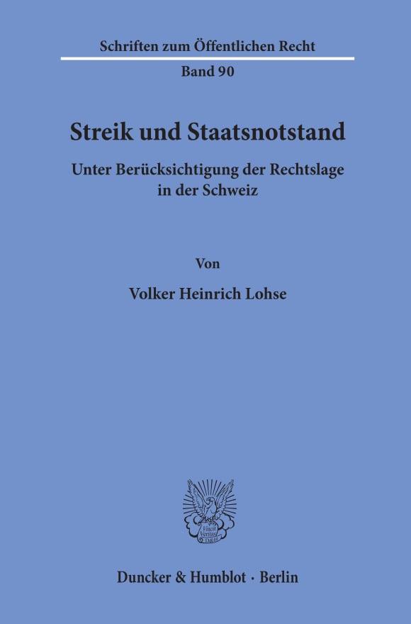 Cover Streik und Staatsnotstand unter Berücksichtigung der Rechtslage in der Schweiz