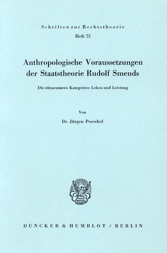 Cover Anthropologische Voraussetzungen der Staatstheorie Rudolf Smends