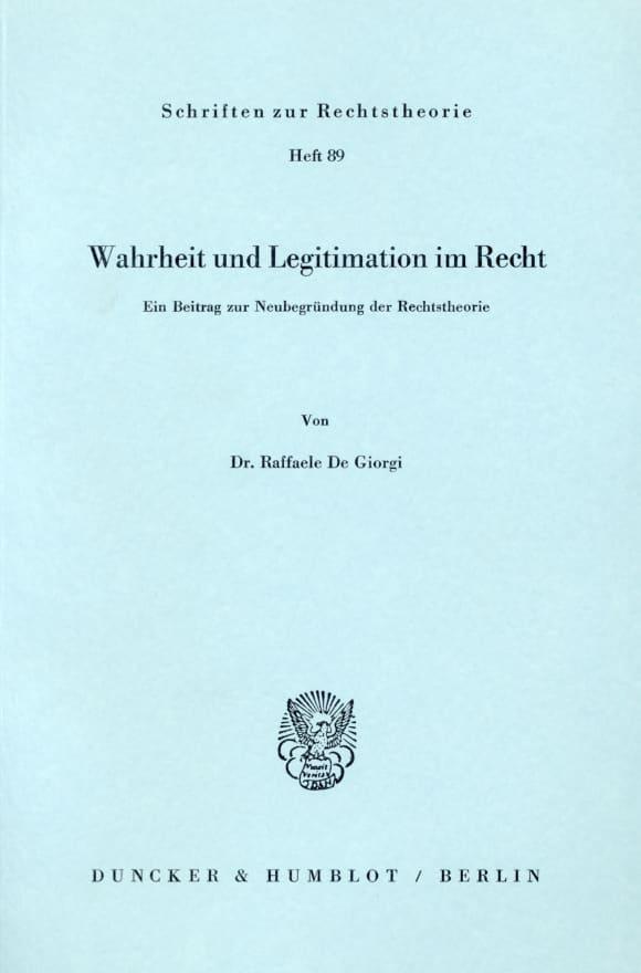 Cover Wahrheit und Legitimation im Recht