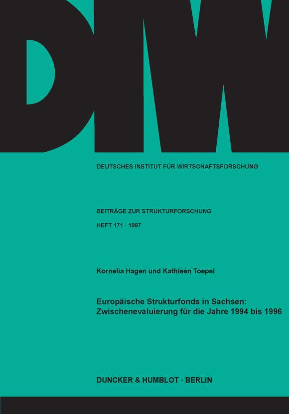 Cover Europäische Strukturfonds in Sachsen: Zwischenevaluierung für die Jahre 1994 bis 1996