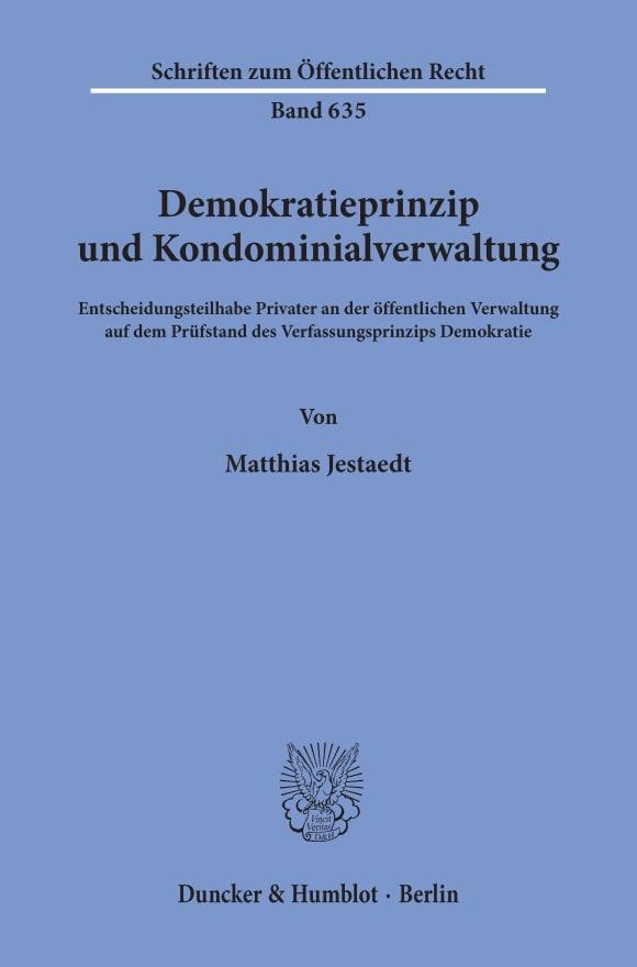 Cover Demokratieprinzip und Kondominialverwaltung