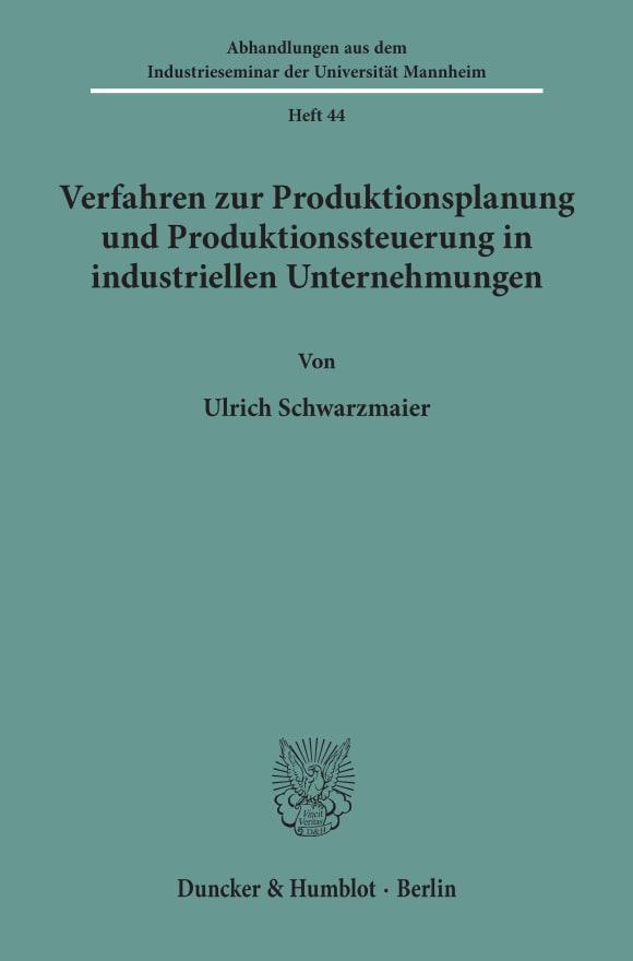 Cover Verfahren zur Produktionsplanung und Produktionssteuerung in industriellen Unternehmungen
