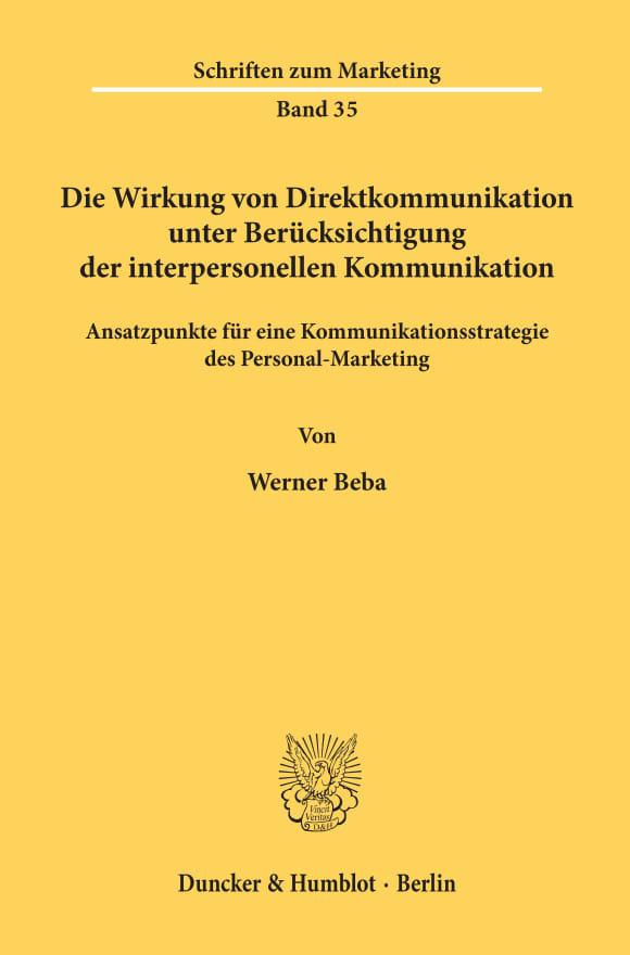 Cover Die Wirkung von Direktkommunikation unter Berücksichtigung der interpersonellen Kommunikation