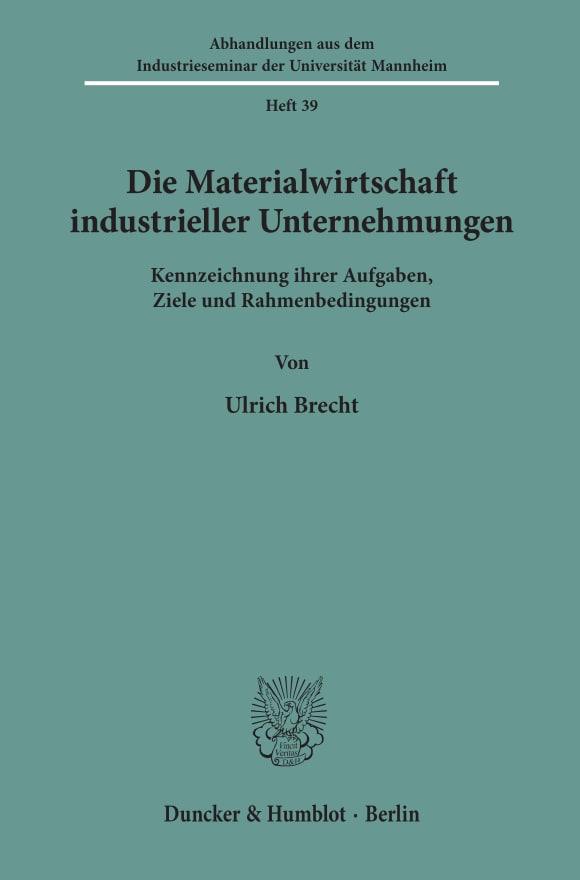 Cover Die Materialwirtschaft industrieller Unternehmungen