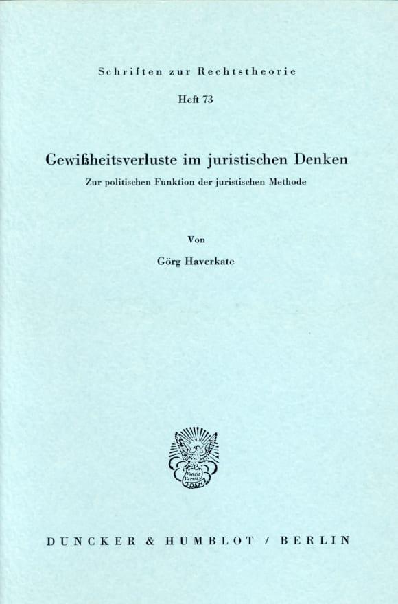 Cover Gewißheitsverluste im juristischen Denken