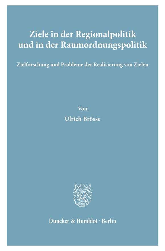 Cover Ziele in der Regionalpolitik und in der Raumordnungspolitik