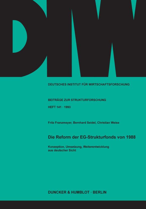 Cover Die Reform der EG-Strukturfonds von 1988