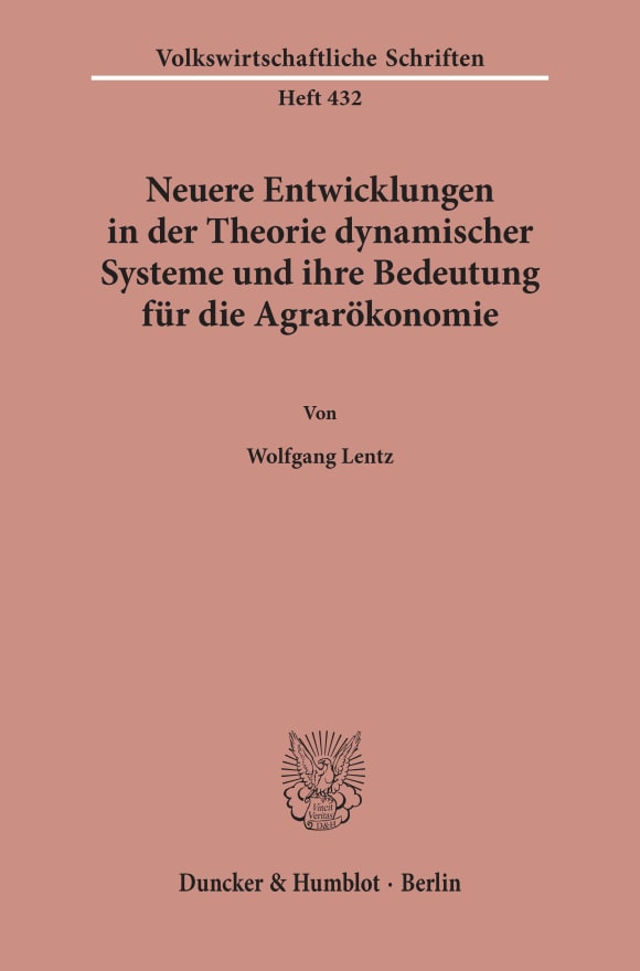 Cover Neuere Entwicklungen in der Theorie dynamischer Systeme und ihre Bedeutung für die Agrarökonomie