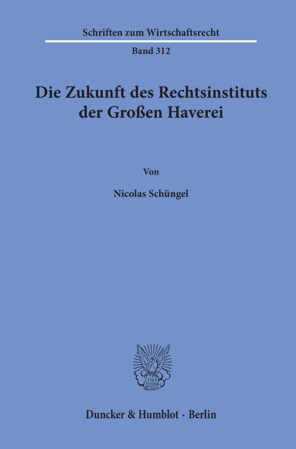 Cover Die Zukunft des Rechtsinstituts der Großen Haverei