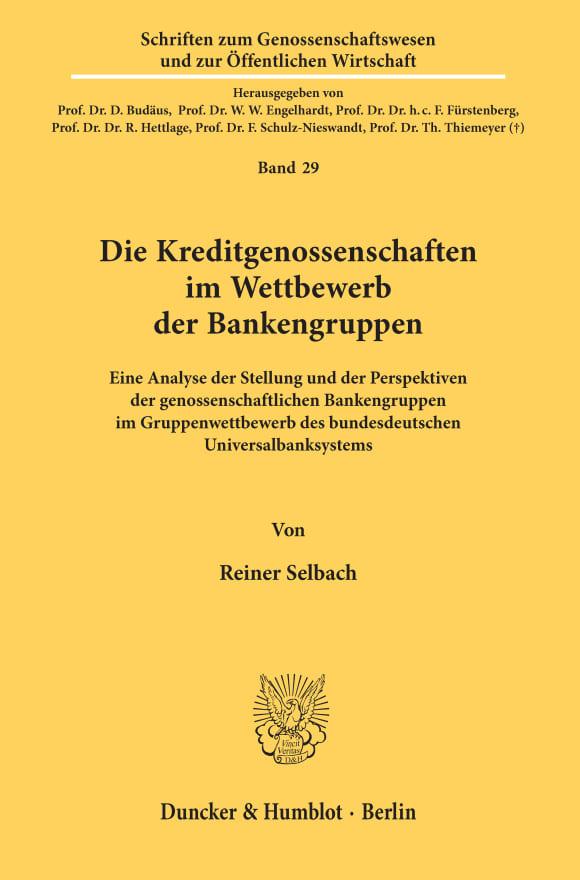 Cover Die Kreditgenossenschaften im Wettbewerb der Bankengruppen