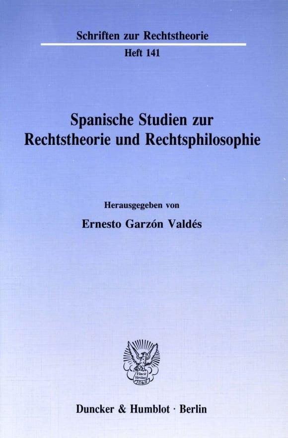 Cover Spanische Studien zur Rechtstheorie und Rechtsphilosophie
