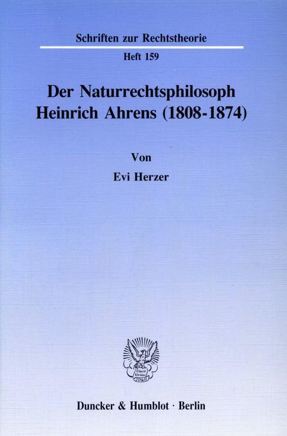 Cover Der Naturrechtsphilosoph Heinrich Ahrens (1808 - 1874)