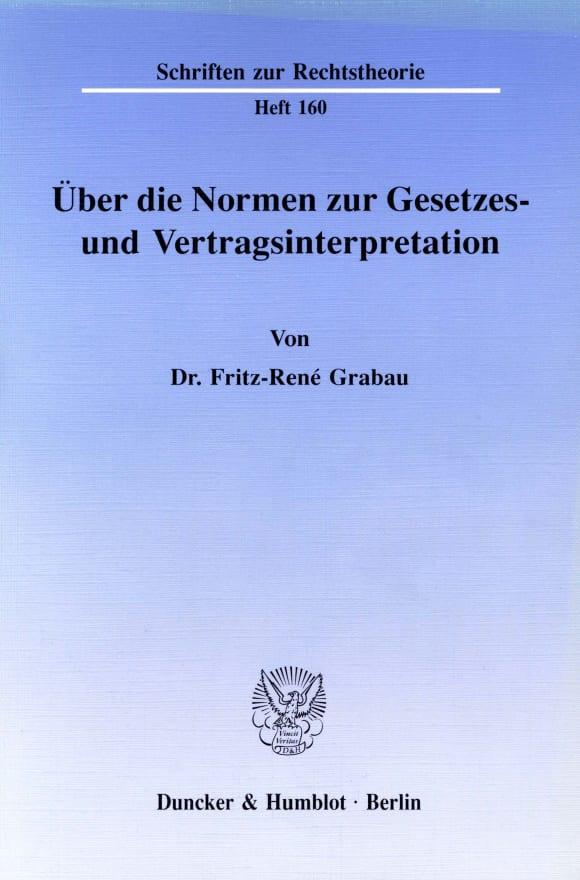 Cover Über die Normen zur Gesetzes- und Vertragsinterpretation