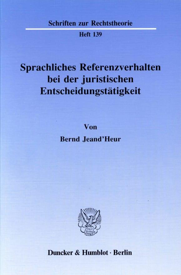 Cover Sprachliches Referenzverhalten bei der juristischen Entscheidungstätigkeit