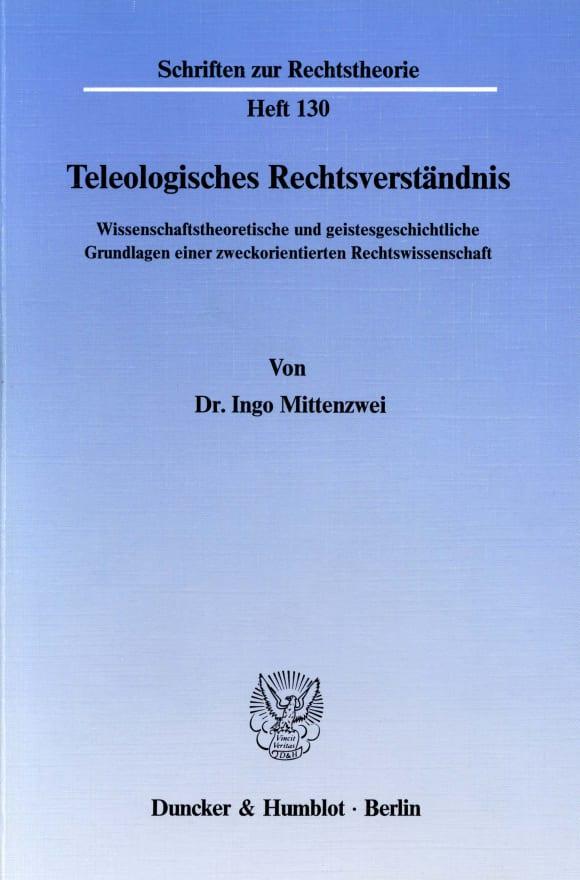 Cover Teleologisches Rechtsverständnis