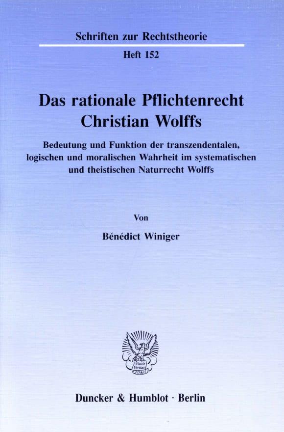 Cover Das rationale Pflichtenrecht Christian Wolffs
