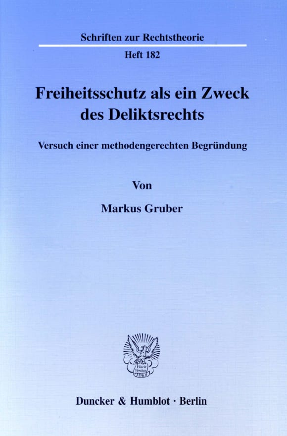 Cover Freiheitsschutz als ein Zweck des Deliktsrechts