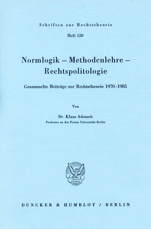 Cover Normlogik – Methodenlehre – Rechtspolitologie