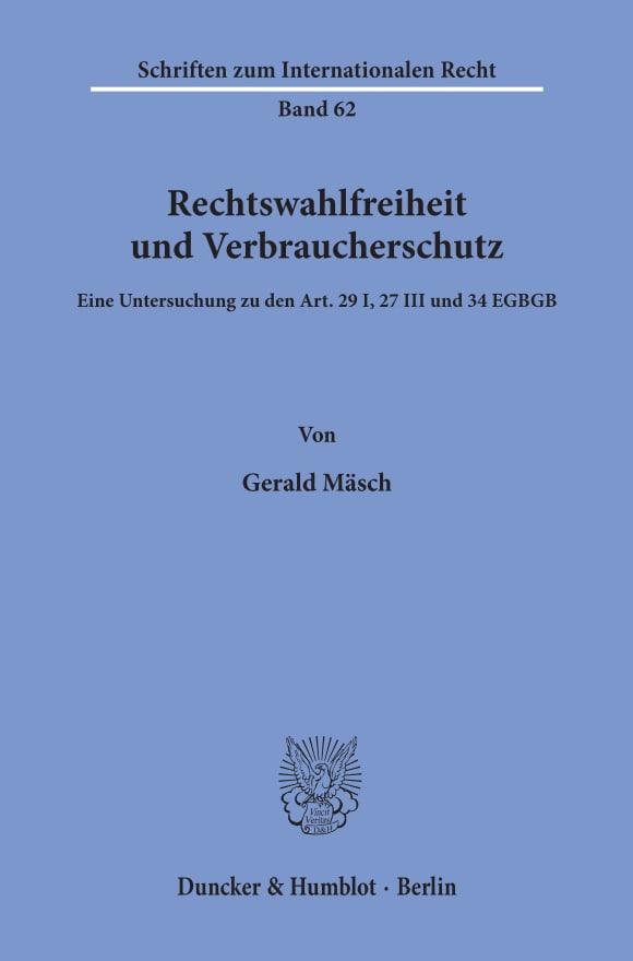 Cover Rechtswahlfreiheit und Verbraucherschutz