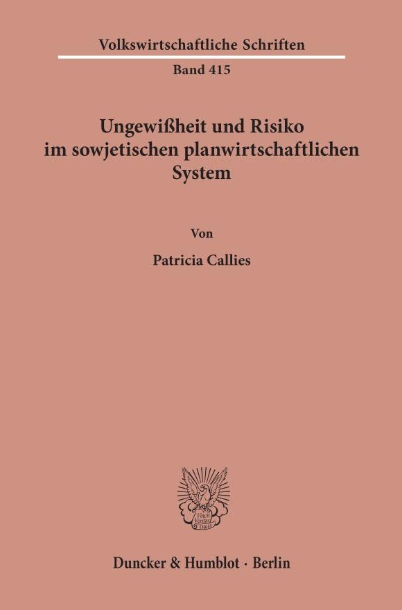 Cover Ungewißheit und Risiko im sowjetischen planwirtschaftlichen System