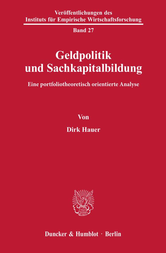 Cover Geldpolitik und Sachkapitalbildung