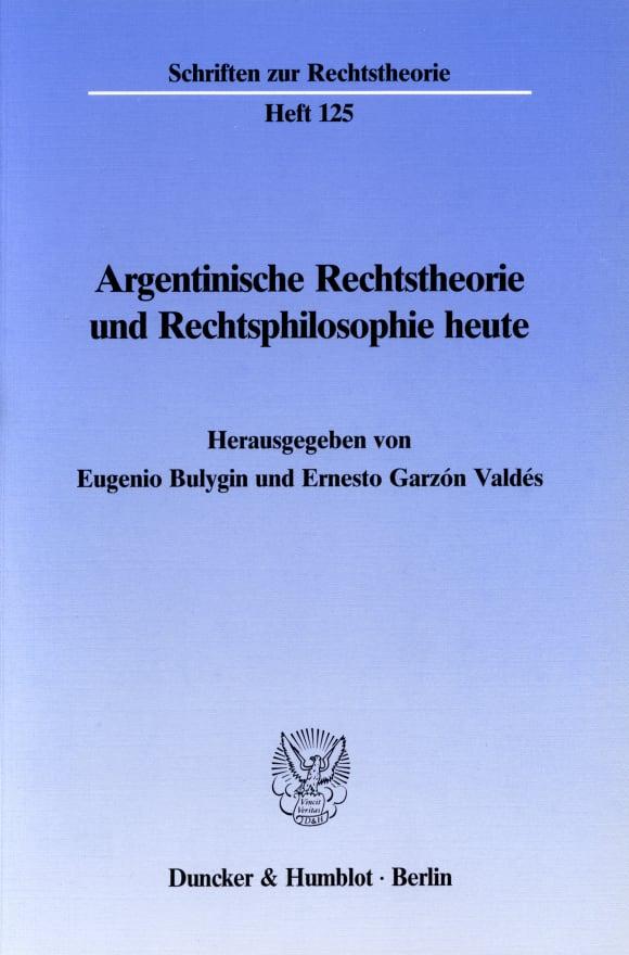 Cover Argentinische Rechtstheorie und Rechtsphilosophie heute