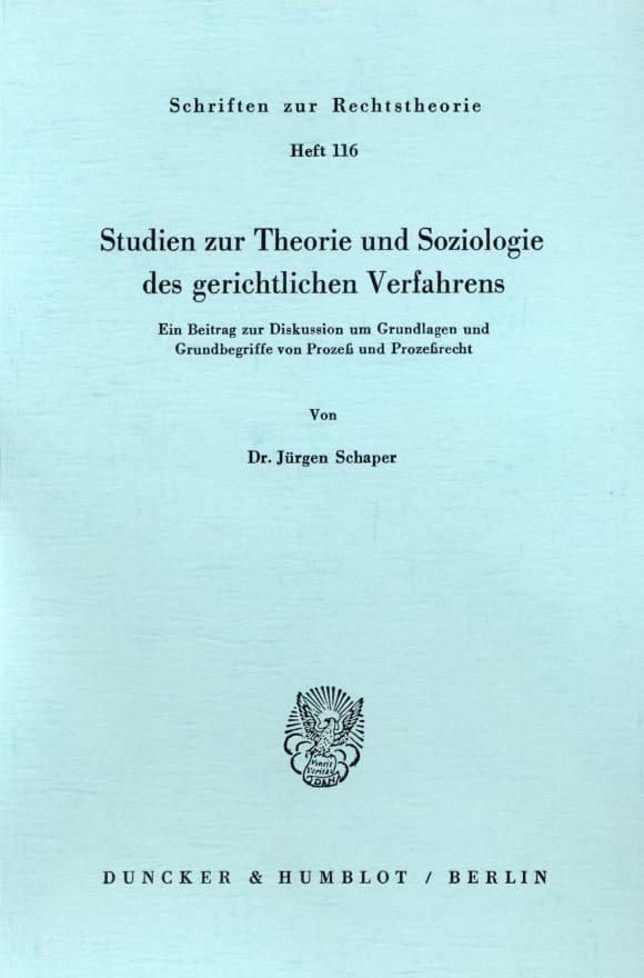 Cover Studien zur Theorie und Soziologie des gerichtlichen Verfahrens
