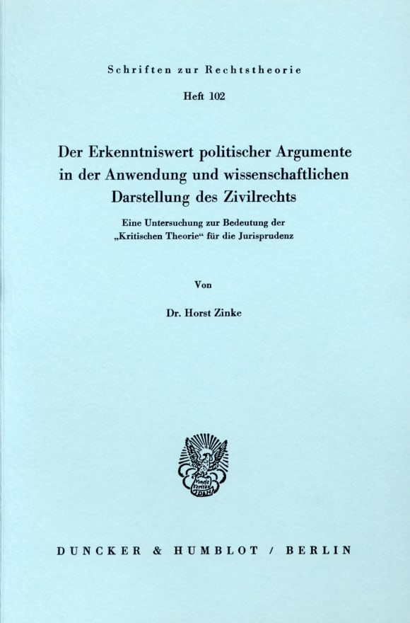 Cover Der Erkenntniswert politischer Argumente in der Anwendung und wissenschaftlichen Darstellung des Zivilrechts