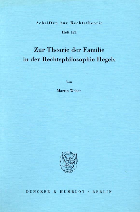 Cover Zur Theorie der Familie in der Rechtsphilosophie Hegels