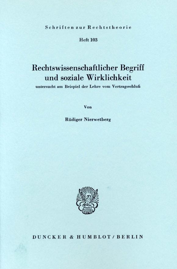 Cover Rechtswissenschaftlicher Begriff und soziale Wirklichkeit