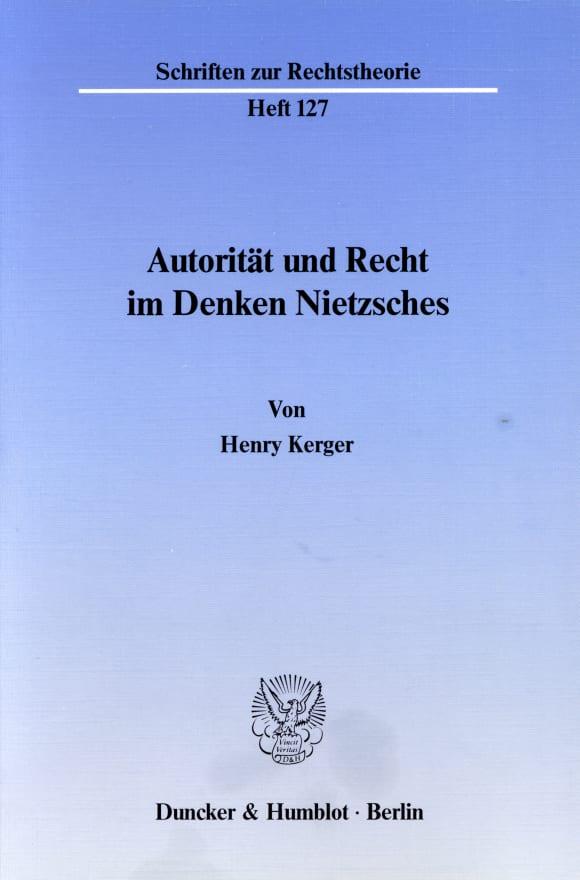Cover Autorität und Recht im Denken Nietzsches