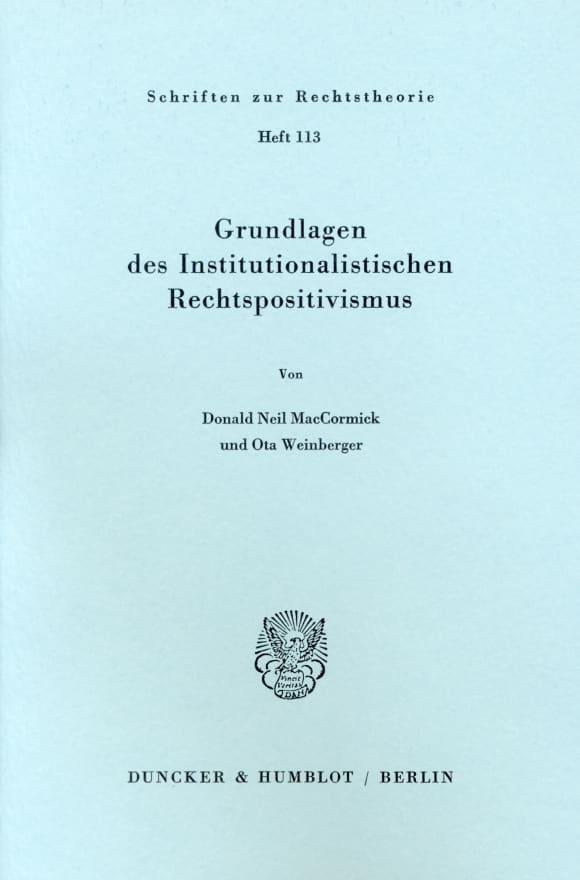 Cover Grundlagen des institutionalistischen Rechtspositivismus