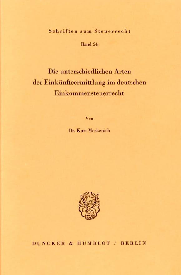 Cover Die unterschiedlichen Arten der Einkünfteermittlung im deutschen Einkommensteuerrecht