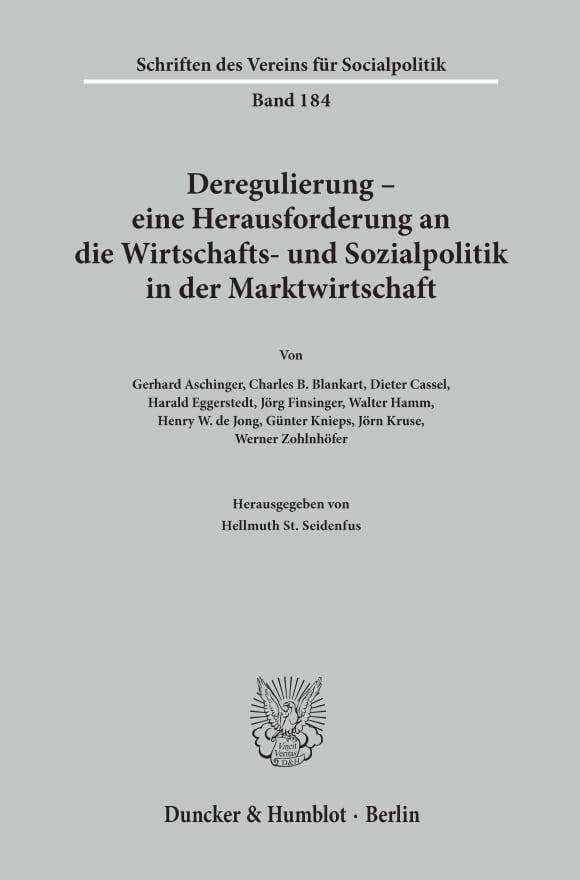 Cover Deregulierung - eine Herausforderung an die Wirtschafts- und Sozialpolitik in der Marktwirtschaft