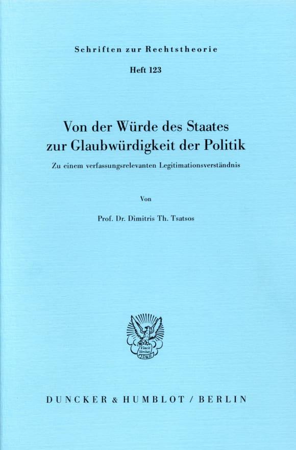 Cover Von der Würde des Staates zur Glaubwürdigkeit der Politik