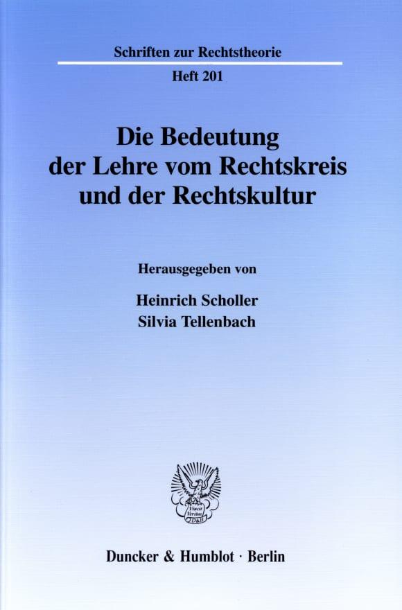 Cover Die Bedeutung der Lehre vom Rechtskreis und der Rechtskultur
