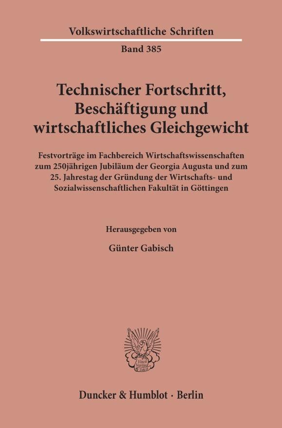 Cover Technischer Fortschritt, Beschäftigung und wirtschaftliches Gleichgewicht