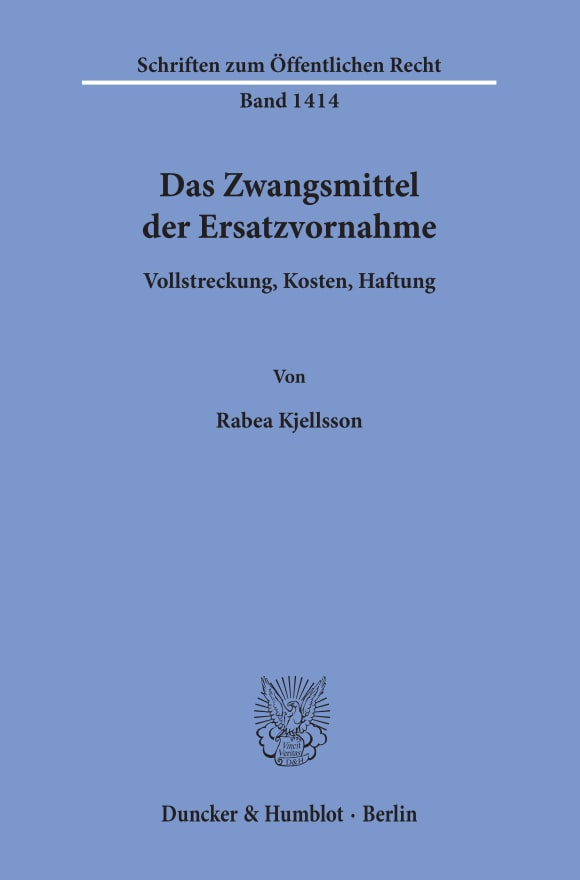 Cover Das Zwangsmittel der Ersatzvornahme