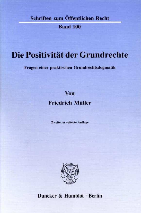 Cover Die Positivität der Grundrechte